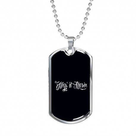 Keep It Movin 1- Stainless Dog Tag