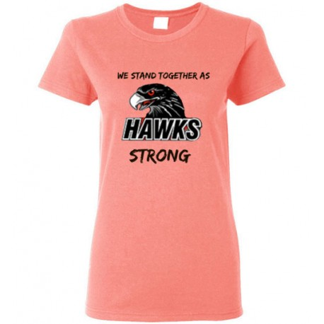We stand together as HAWKS strong - Women's