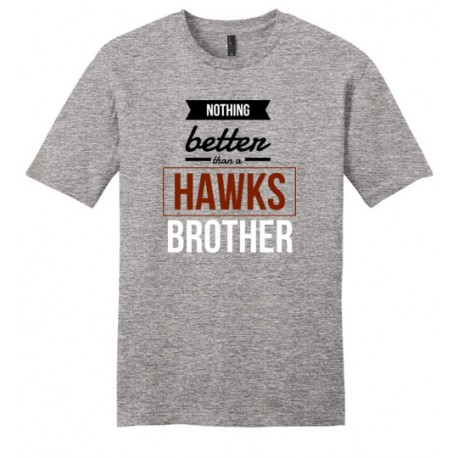 *Nothing better than a HAWKS brother