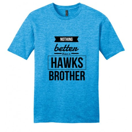 Nothing better than a HAWKS brother!