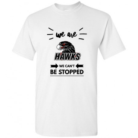 **We Are HAWKS We Can't Be Stopped - Men's
