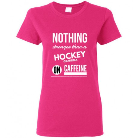 Nothing stronger than a HOCKEY grandma on caffeine