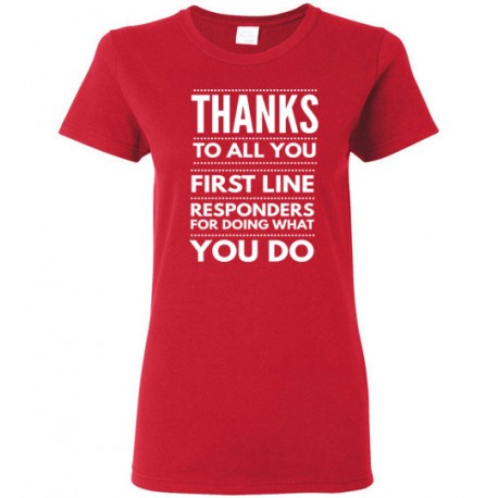 Thanks To All You First Line Responders