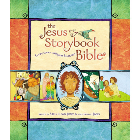 Every Story Whispers His Name  Jesus Storybook Bible  Hard Cover