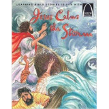 Arch Books - Jesus Calms the Storm