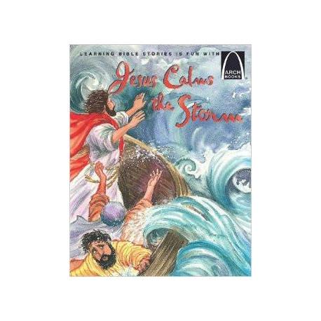 Arch Books - Jesus Calms the Storm