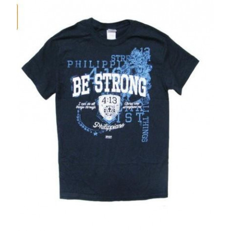 Be Strong Christian T-shirt Kerusso