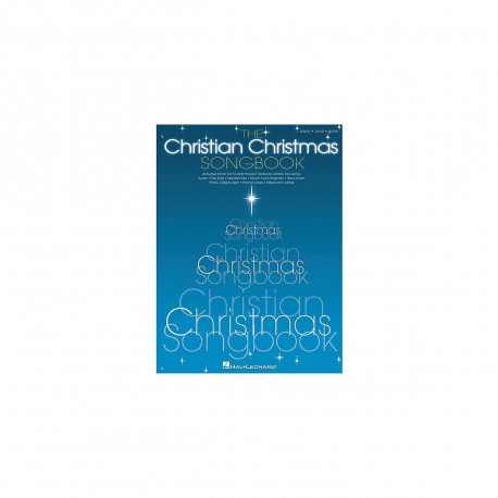 The Christian Christmas Piano, Vocal, Guitar Songbook  Hal Leonard
