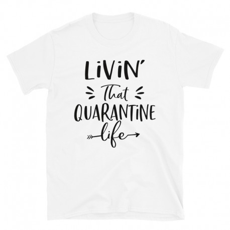 Livin That Quarantine Life BLK
