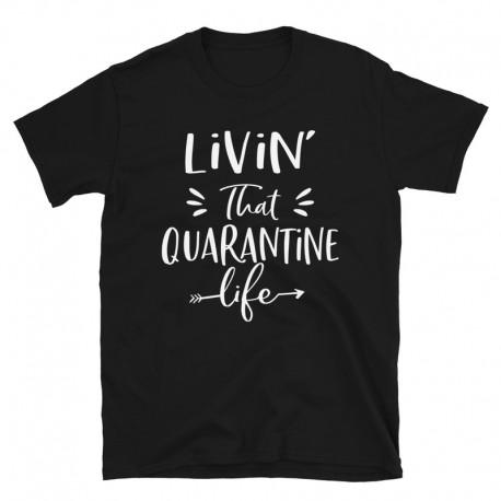 Livin' That Quarantine Life