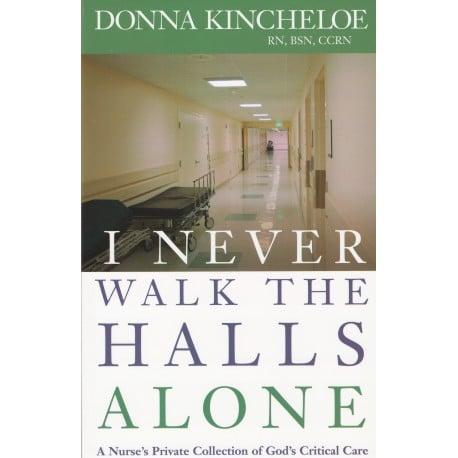 I Never Walk the Halls Alone - Paperback